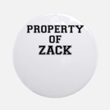 Property of ZACK Round Ornament