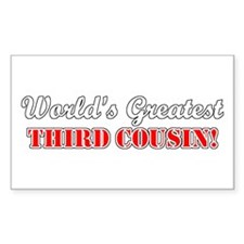 World's Greatest Third Cousin Sticker (Rectangular