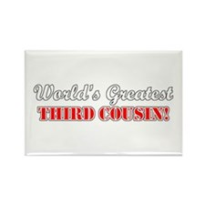 World's Greatest Third Cousin Rectangle Magnet