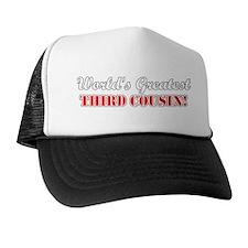 World's Greatest Third Cousin Trucker Hat