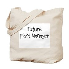 Future Plant Manager Tote Bag