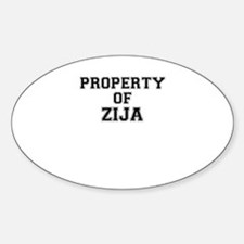 Property of ZIJA Decal