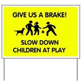 Child safety Yard Signs
