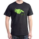 DO IT - For Planet Earth Dark T-Shirt