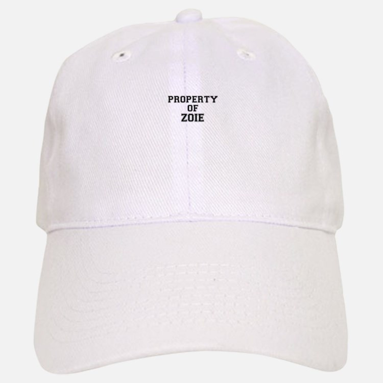 Property of ZOIE Baseball Baseball Cap