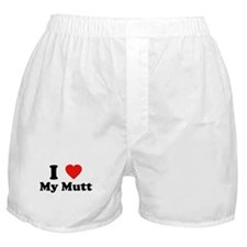 I Love My Mutt Boxer Shorts