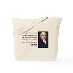 James Madison 12 Tote Bag