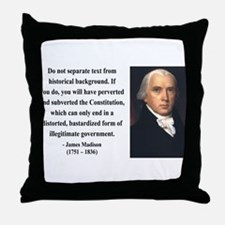 James Madison 14 Throw Pillow