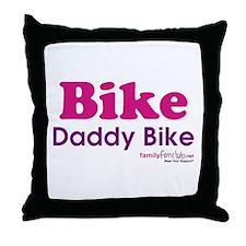 Bike Daddy Bike Throw Pillow