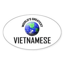 World's Greatest VIETNAMESE Oval Decal