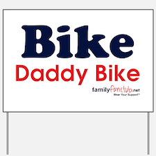 Bike Daddy Bike Yard Sign