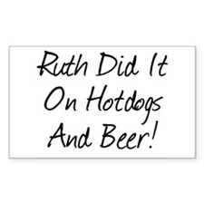 Ruth Did It On Hotdogs And B Sticker (Rectangular