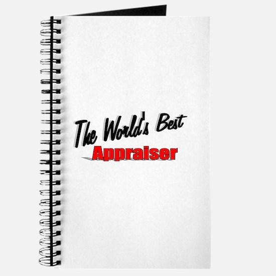 """ The World's Best Appraiser"" Journal"