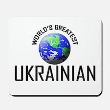 World's Greatest UKRAINIAN Mousepad