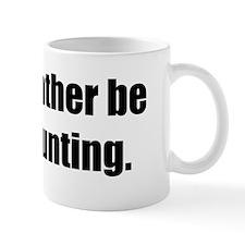 I'd Rather be Goose Hunting Coffee Mug