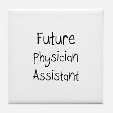 Future Physician Assistant Tile Coaster