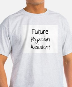 Future Physician Assistant T-Shirt
