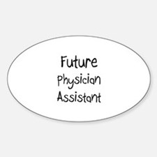 Future Physician Assistant Oval Decal