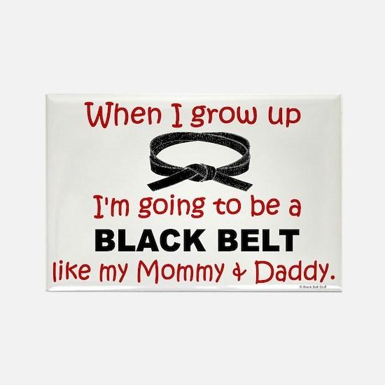 Black Belt Like My Mommy & Daddy Rectangle Magnet