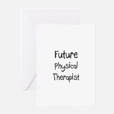 Future Physical Therapist Greeting Cards (Pk of 10
