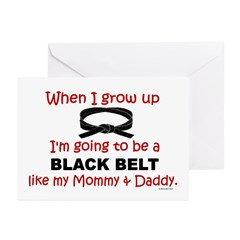 Black Belt Like My Mommy & Daddy Greeting Cards (P