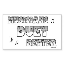Musicians Duet Better Rectangle Decal
