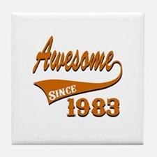 Awesome Since 1983 Birthday Designs Tile Coaster