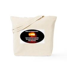 No Problem Too Big Tote Bag