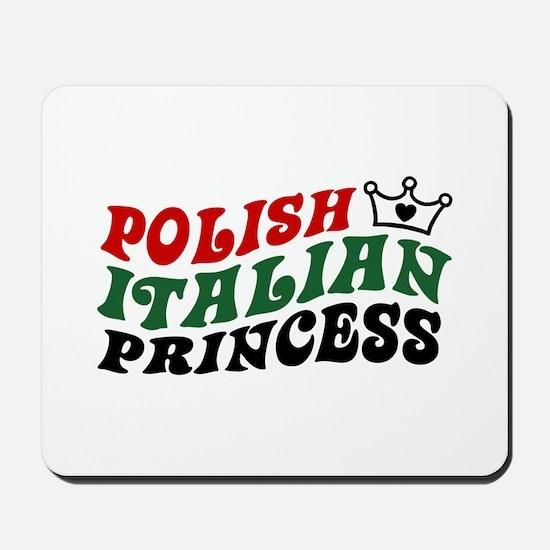 Polish Italian Princess Mousepad