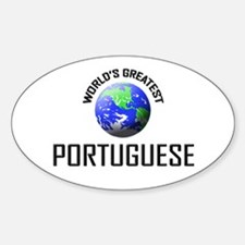 World's Greatest PORTUGUESE Oval Decal