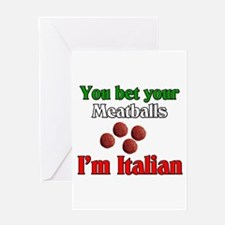 You Bet Your Meatballs Greeting Card