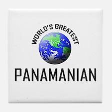 World's Greatest PANAMANIAN Tile Coaster