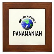 World's Greatest PANAMANIAN Framed Tile