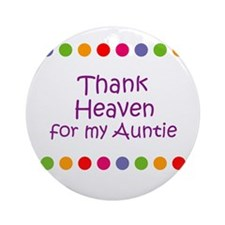 Thank Heaven for my Auntie Ornament (Round)