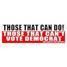 Anti Democrat Bumper Bumper Sticker