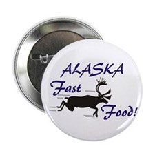 "Alaska Fast Food 2.25"" Button"