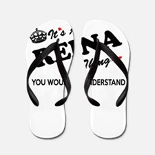 REINA thing, you wouldn't understand Flip Flops