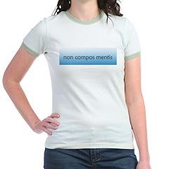 Non Compos Mentis [Latin] T