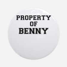 Property of BENNY Round Ornament
