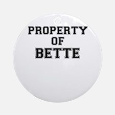 Property of BETTE Round Ornament