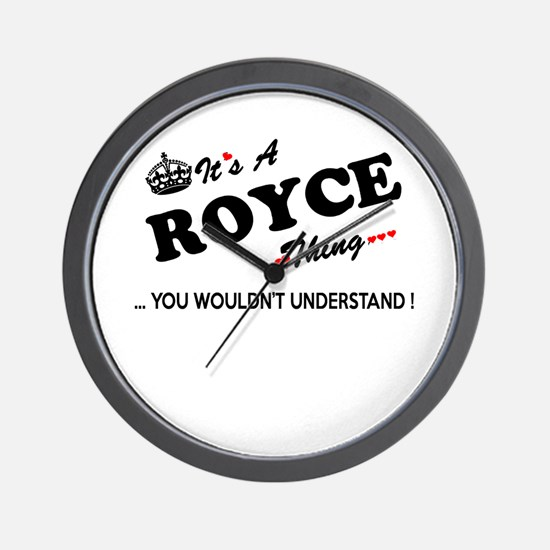 ROYCE thing, you wouldn't understand Wall Clock