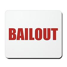 Bailout Mousepad