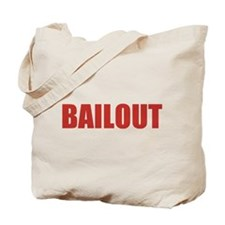 Bailout Tote Bag