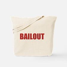 Bailout Tote Bag