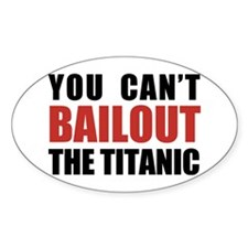 Bailout The Titanic Oval Decal