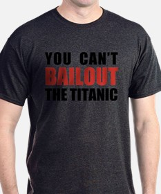 Bailout The Titanic T-Shirt