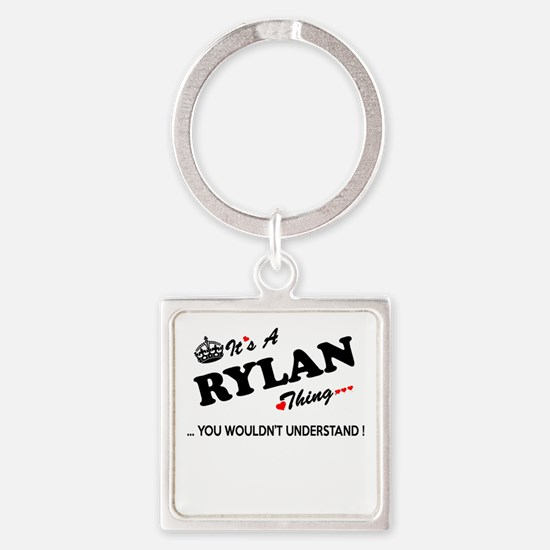 RYLAN thing, you wouldn't understand Keychains