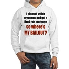 Where's MY Bailout Hoodie