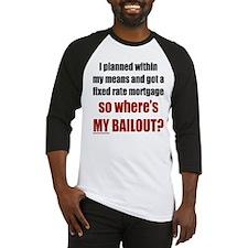 Where's MY Bailout Baseball Jersey