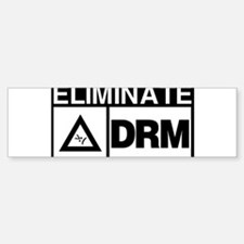 Eliminate DRM NOW! Bumper Bumper Bumper Sticker